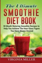 The Ultimate Smoothie Diet Book