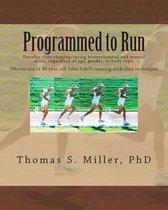 Programmed to Run