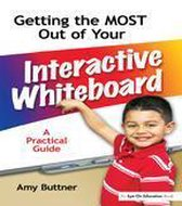 Getting the Most Out of Your Interactive Whiteboard