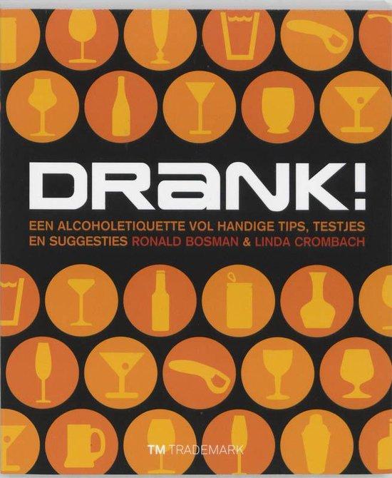 Drank ! - Ronald Bosman |