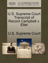 U.S. Supreme Court Transcript of Record Campbell V. Ellet