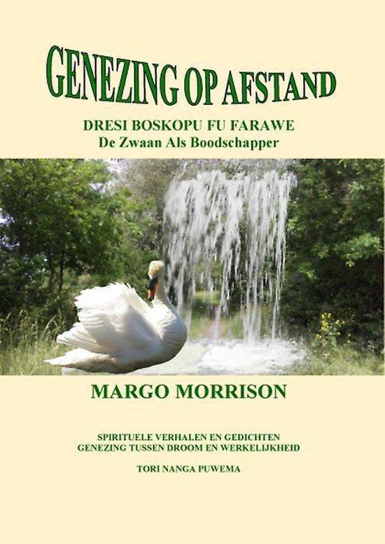 Genezing op afstand - Margo Morrison  