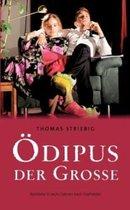 OEdipus der Grosse