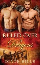 Ruled Over by Dragons