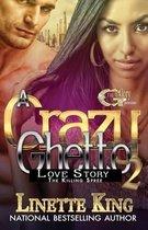 A Crazy Ghetto Love Story 2