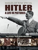 Hitler: A Life in Pictures