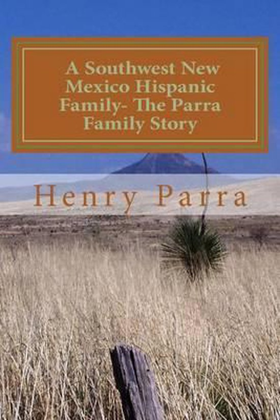 A Southwest New Mexico Hispanic Family
