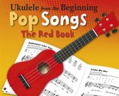 Ukulele from the Beginning Pop Songs