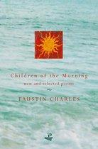Boek cover Children of the Morning van Faustin Charles