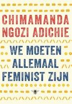 Boek cover We moeten allemaal feminist zijn van Chimamanda Ngozi Adichie (Paperback)