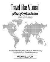 Travel Like a Local - Map of Nouakchott (Black and White Edition)