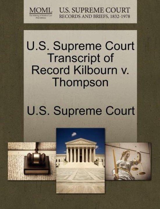 U.S. Supreme Court Transcript of Record Kilbourn V. Thompson