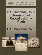 U.S. Supreme Court Transcript of Record Larkin V. Pugh