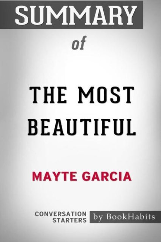 Summary of The Most Beautiful by Mayte Garcia