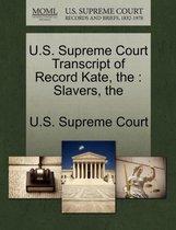 U.S. Supreme Court Transcript of Record Kate