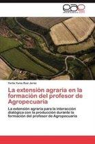 La Extension Agraria En La Formacion del Profesor de Agropecuaria