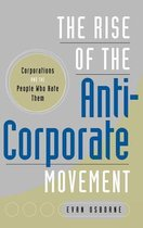 The Rise of the Anti-Corporate Movement