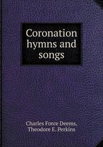 Coronation Hymns and Songs