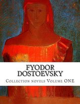 Fyodor Dostoevsky, Collection Novels Volume One