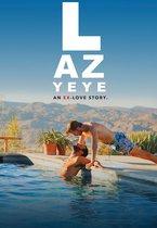 Laz YeYe: An ex-love story