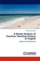 A Needs Analysis of Teachers Teaching Science in English