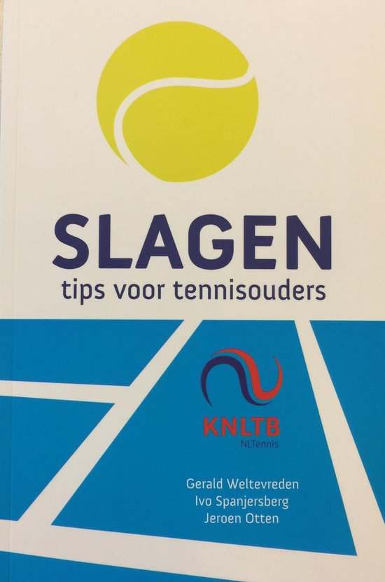 Slagen. Tips voor tennisouders