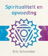 Lezingen ter bewustwording 9 -   Spiritualiteit en opvoeding