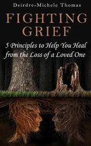Fighting Grief