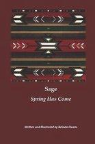 Sage Spring Has Come