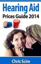 Hearing Aid Prices Guide 2014