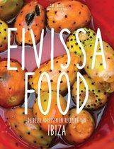 Eivissa Food. De beste adressen en recepten van Ibiza