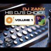 His Dj's Choice 1 : Dj Zany