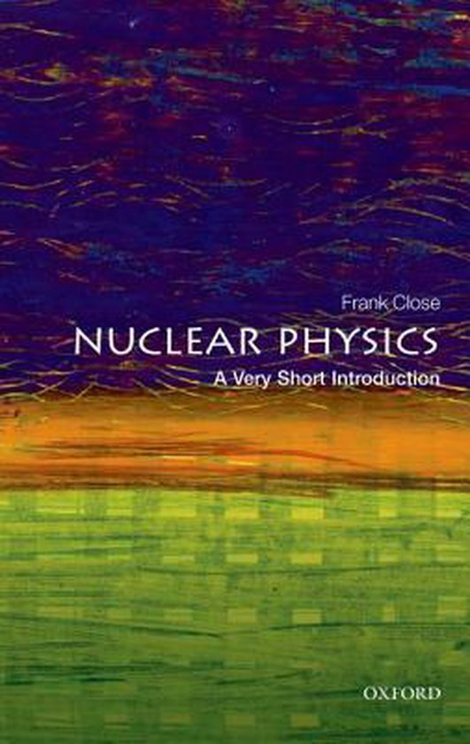 Boek cover Nuclear Physics van Frank Close (Paperback)