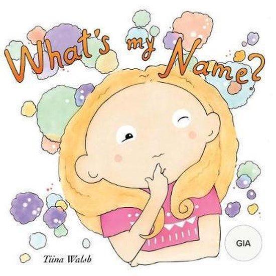 What's My Name? Gia