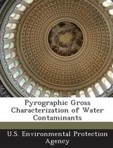 Pyrographic Gross Characterization of Water Contaminants