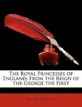 The Royal Princesses of England