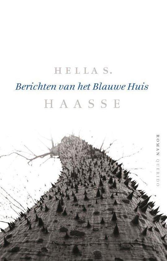 Berichten van het Blauwe Huis - Hella S. Haasse | Fthsonline.com