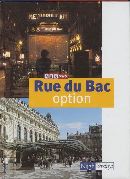 Rue du Bac Option 4/5/6 vwo Leerlingenboek - J.C. van Schaik |