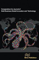 Compendium for Journal of Multi Business Model Innovation and Technology