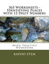 365 Worksheets - Identifying Places with 12 Digit Numbers