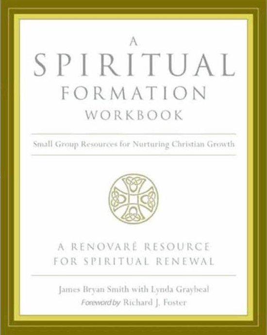 Boek cover A Spiritual Formation Workbook - Revised Edition van James Bryan Smith (Onbekend)