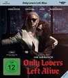 Jarmusch, J: Only Lovers Left Alive