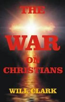 The War on Christians