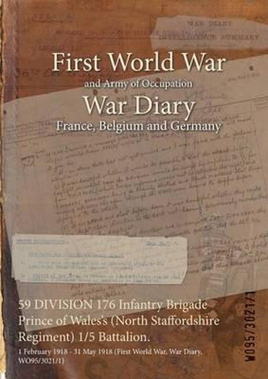 59 DIVISION 176 Infantry Brigade Prince of Wales's (North Staffordshire Regiment) 1/5 Battalion.