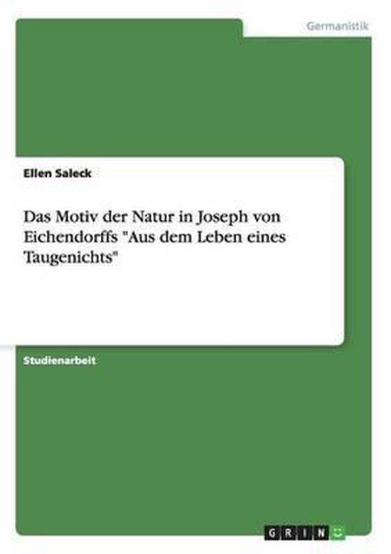 Das Motiv der Natur in Joseph von Eichendorffs Aus dem Leben eines Taugenichts