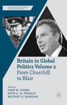 Britain in Global Politics Volume 2
