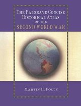 The Palgrave Concise Historical Atlas of World War II
