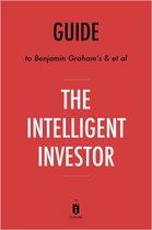 Guide to Benjamin Graham's & et al The Intelligent Investor by Instaread