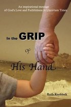 In the Grip of His Hand