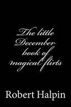 The Little December Book of Magical Flirts